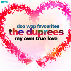 My Own True Love - Doo Wop Favourites