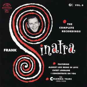 The Columbia Years (1943-1952): The Complete Recordings: Volume 6 - Frank Sinatra