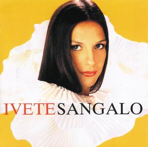 Ivete Sangalo - Ivete Sangalo