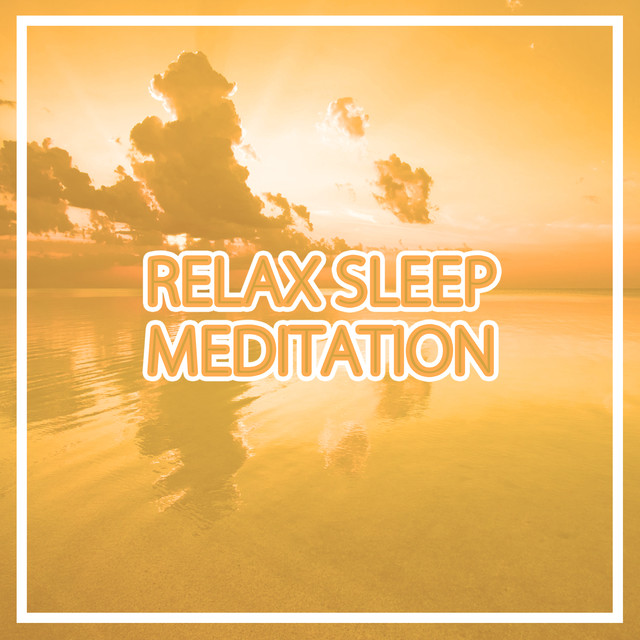 Relax Sleep Meditation