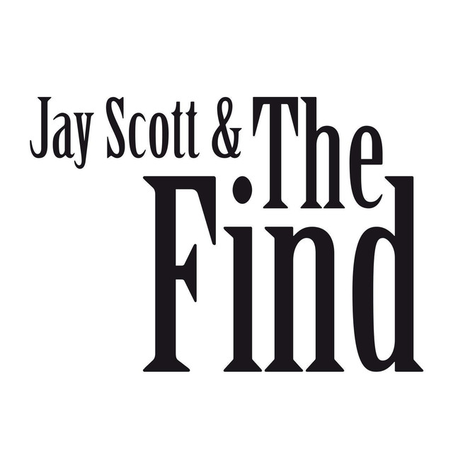 Jay Scott & The Find tickets and 2018 tour dates