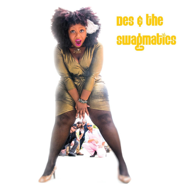 Des & The Swagmatics