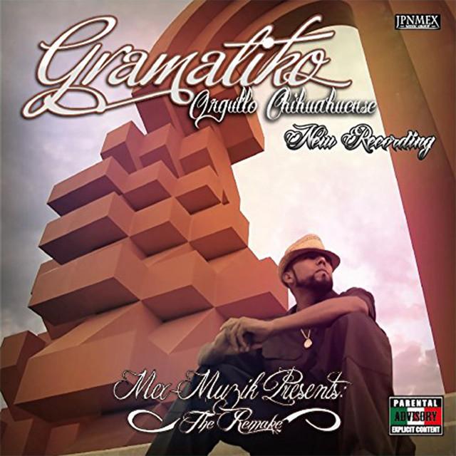 Album cover for Orgullo Chihuahuense (New Recording) by Gramatiko