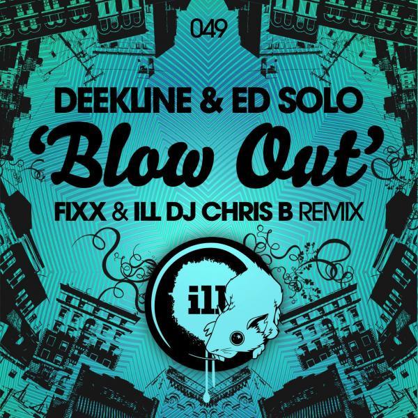 Blow Out (DJ Fixx & ILL DJ Chris B Remix)