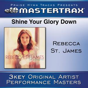 Shine Your Glory Down [Performance Tracks]
