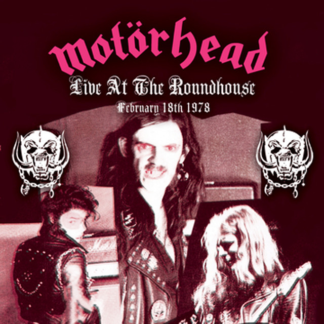 Motörhead Live At The Roundhouse - February 18, 1978 album cover