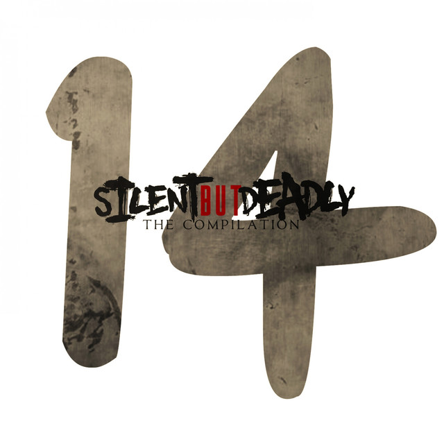 Silent But Deadly 14