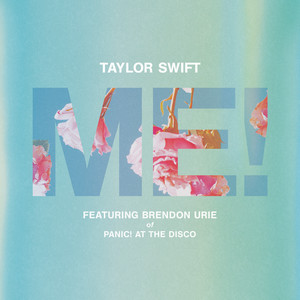 ME! - Taylor Swift
