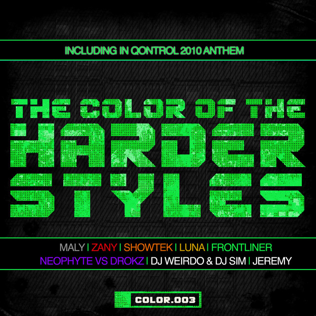 The Color Of The Harder Styles (Part 3)
