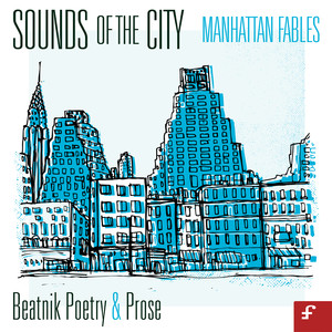 Sounds of the City, Manhattan Fables - Beatnik Poetry and Prose album