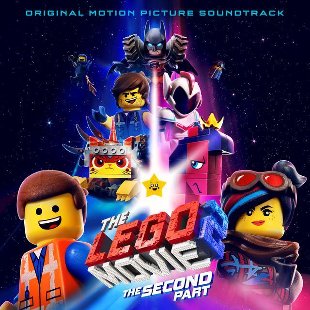 The LEGO Movie 2: The Second Part (Original Motion Picture Soundtrack)