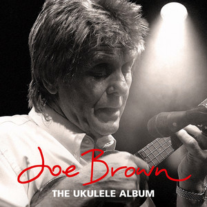 The Ukulele Album - Joe Brown