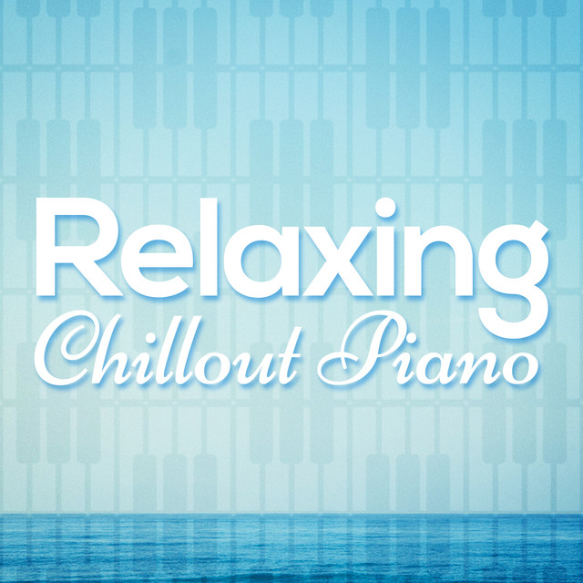 Relaxing Chillout Piano Albumcover