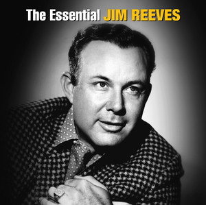 The Essential Jim Reeves - Jim Reeves