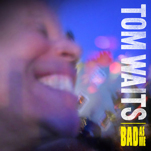 Bad As Me (Deluxe Edition Remastered) album