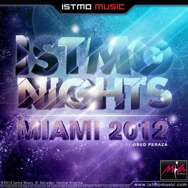 Istmo Nights Miami 2012 Compilation