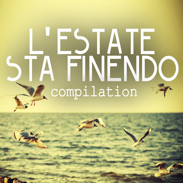 Various Artists L'estate sta finendo (Compilation) album cover