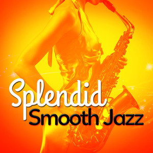 Splendid Smooth Jazz Albumcover
