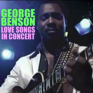 Love Songs In Concert album