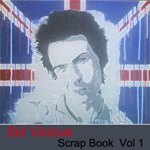 Sid Vicious Scrap Book Vol. 1 album