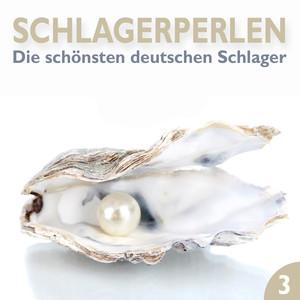 Schlagerperlen, Vol. 3 (Die schönsten deutschen Schlager) album