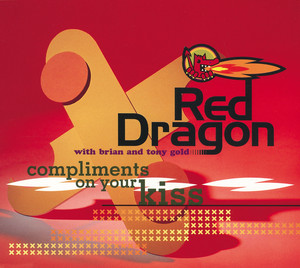 Brian & Tony Gold, Red Dragon Compliments On Your Kiss cover