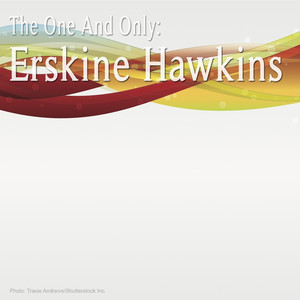The One and Only: Erskine Hawkins album