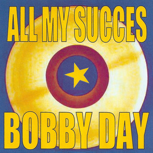 All My Succes - Bobby Day album