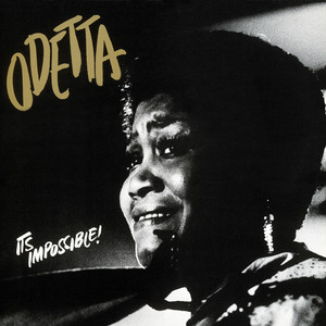 It's Impossible - Odetta