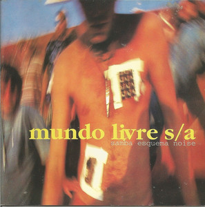 Mundo Livre S/A Rios (Smart Drugs), pontes e overdrives cover