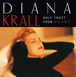 Only Trust Your Heart Albumcover