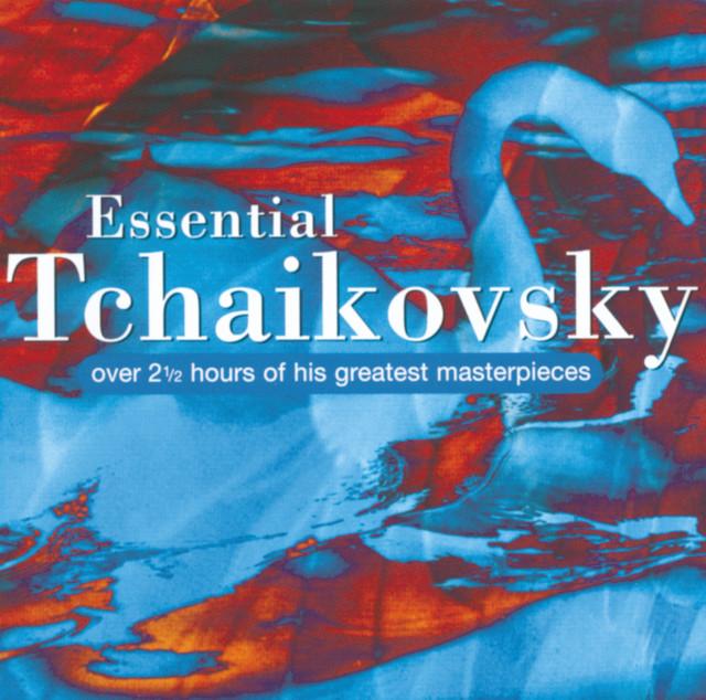Essential Tchaikovsky Albumcover