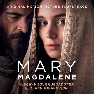 Mary Magdalene (Original Motion Picture Soundtrack) Albümü