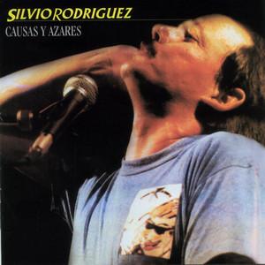 Causas y Azares - Silvio Rodriguez