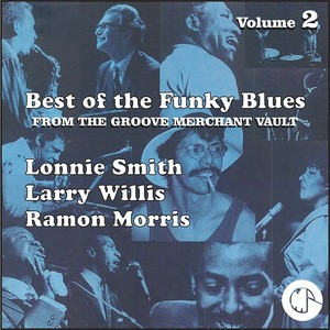 The Best of the Funky Blues from The Groove Merchant Vault album