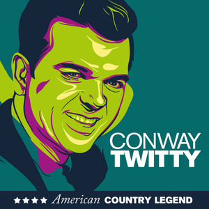 American Country Legend - Conway Twitty