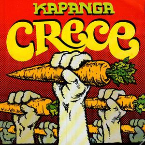Crece - Kapanga