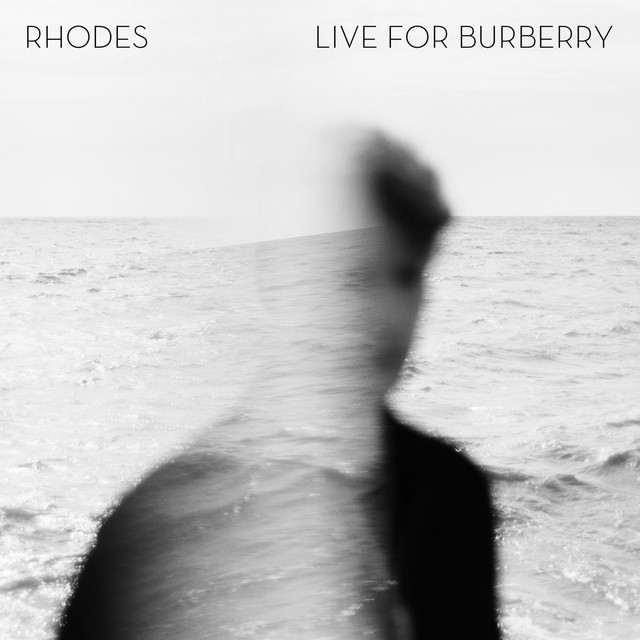 RHODES - Live For Burberry