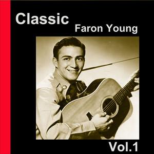 Classic Faron Young, Vol. 1 album
