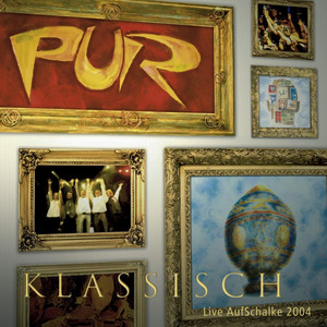 Pur Klassisch - Live Aufschalke 2004
