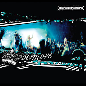 Evermore - Planetshakers