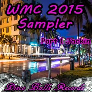 WMC 2015 Sampler, Pt. 1 Jackin Albumcover