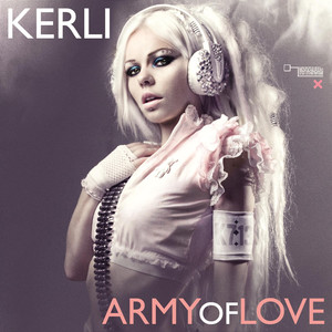 Army Of Love - Kerli