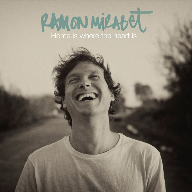 Album cover for Home Is Where the Heart Is by Ramon Mirabet