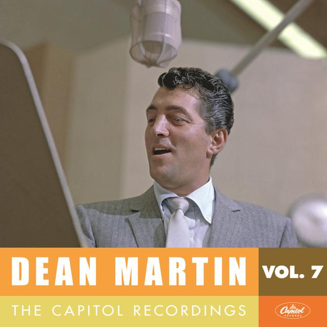 Dean Martin Dean Martin: The Capitol Recordings, Vol. 7 (1956-1957) album cover