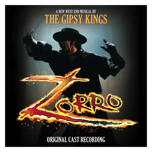 Zorro - The Original London Cast Recording