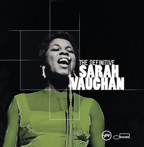 The Definitive Sarah Vaughan album
