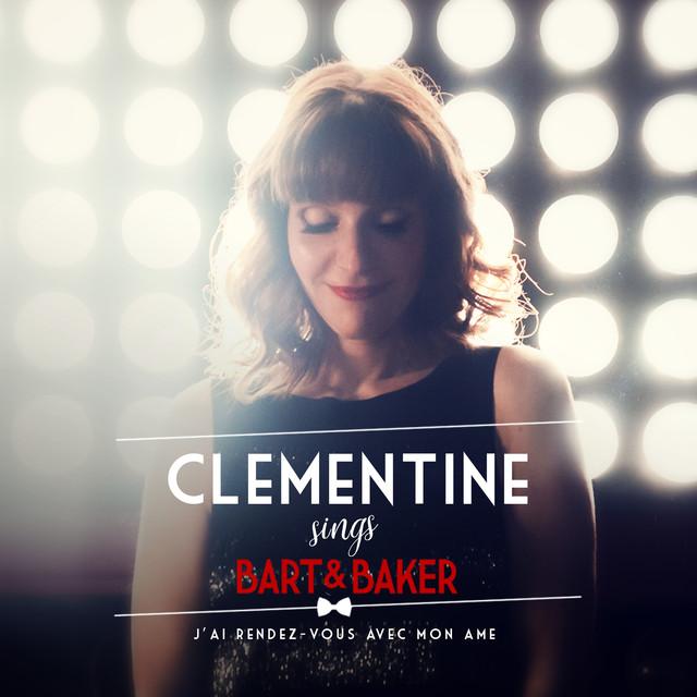 Clémentine Sings Bart&Baker : J'ai rendez-vous avec mon âme