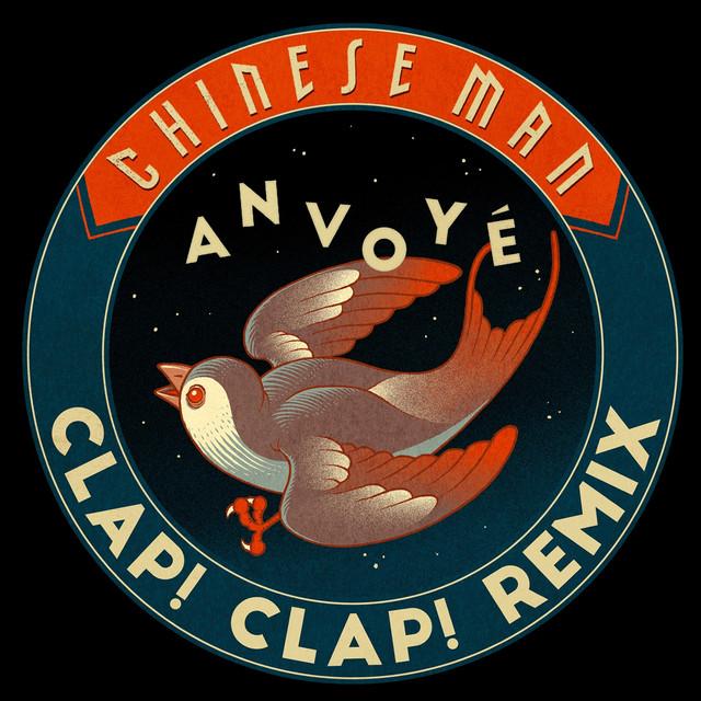 Anvoyé (Clap! Clap! Remix)