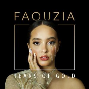 Tears of Gold - Faouzia